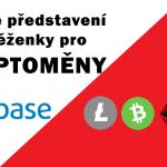 Burza, směnárna, kryptoměny, litecoin, bitcoin, bitcoin cash, ethereum, coinbase, návod