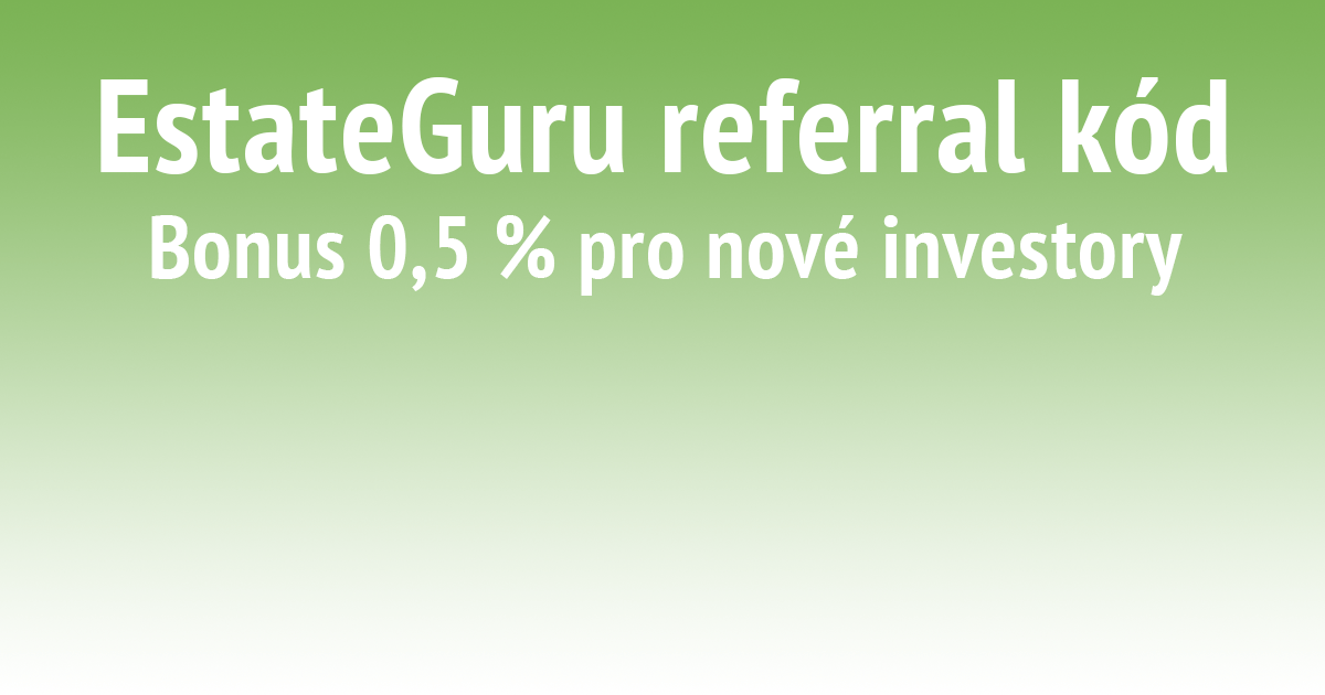 EstateGuru referral kód, EstateGuru referral code