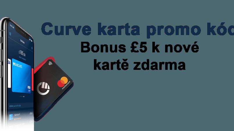 Curve Karta Promo Kod Bonus 5 K Nove Karte Zdarma Boris Pazdera