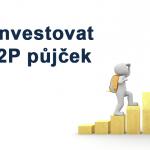 Jak investovat do P2P půjček